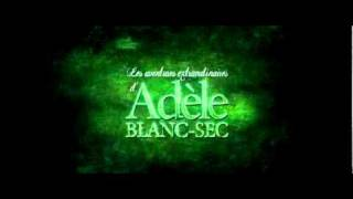 Download Adele Blanc-Sec (song) Video