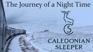 Download Journey of a Night Time - Caledonian Sleeper - 100 subscriber special Video
