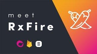 Download RxFire - Firebase meets RxJS Video