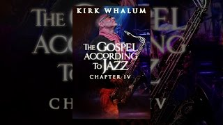 Download Kirk Whalum: The Gospel According to Jazz, Chapter IV Video