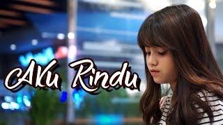 Download Aku Rindu - Bastian Steel (Cover) by Hanin Dhiya Video