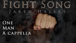 Download Fight Song // Rachel Platten // Acapella Cover by Jared Halley Video
