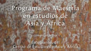 Download Programa de maestría en estudios de Asia y África por estudiantes del CEAA Video