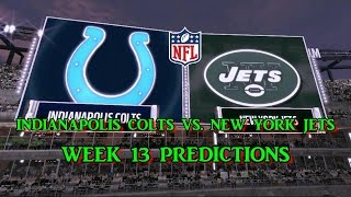 Download INDIANAPOLIS COLTS VS. NEW YORK JETS PREDICTIONS | #NFL WEEK 13 | full game Video