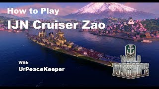 Download How To Play IJN Cruiser Zao In World Of Warships Video