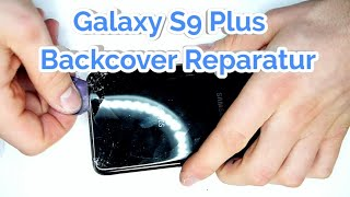 Download S9 Plus Backcover Reparatur Tausch - Selber Zuhause Tauschen Video