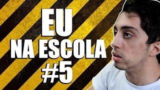 Download EU NA ESCOLA #5 Video