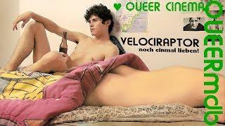 Download VELOCIRAPTOR – Noch einmal lieben!   Gayfilm 2014 [Full HD Trailer] Video