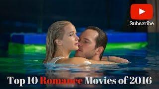 Download Top Ten Romance Movies Of 2016 Video