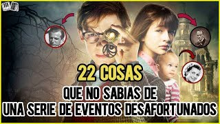 Download 22 Cosas que no sabías de UNA SERIE DE EVENTOS DESAFORTUNADOS! / Huracan Video