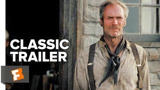 Download Unforgiven (1992) Official Trailer - Clint Eastwood, Morgan Freeman Movie H Video