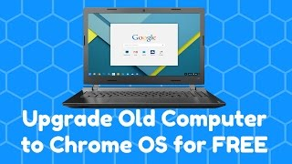Download Upgrade Old Computer to Chrome OS for FREE Video