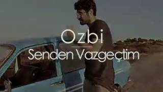 Download Ozbi - Senden vazgeçtim (Redbull warm up) Video