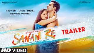 Download ″SANAM RE″ Trailer   Pulkit Samrat   Yami Gautam   Urvashi Rautela   Divya Khosla Kumar   12th Feb Video