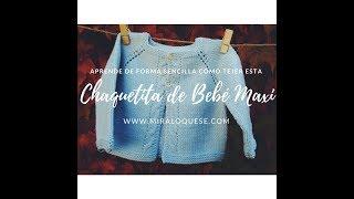 Download Chaqueta Bebé Maxi Video