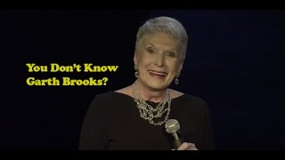 Download Jeanne Robertson | You Don't Know Garth Brooks? Video