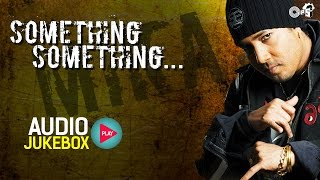 Download Mika Singh's Something Something Audio Jukebox | Full Album Songs Video