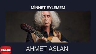 Download Ahmet Aslan - Minnet Eylemem [ Veyvê Mıkaletu (Meleklerin Dansı) © 2007 Kalan Müzik ] Video