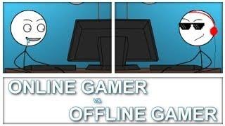Download Online Gamer Vs Offline Gamer Video