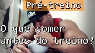 Download PRÉ-TREINO! | O que comer antes do treino? Video