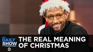 Download Thanks, Santa - A Cold Dose of Reality for the Holidays | The Daily Show Video