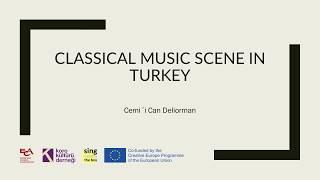 Download Classical Music Scene in Turkey | Cemi´i Can Deliorman Video