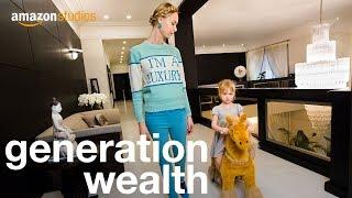 Download Generation Wealth - Official Trailer | Amazon Studios Video