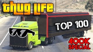 Download GTA 5 ONLINE : TOP 100 THUG LIFE AND FUNNY MOMENTS [400K SPECIAL] Video