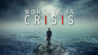 Download Worship in Crisis - Church Lies Exposed Video