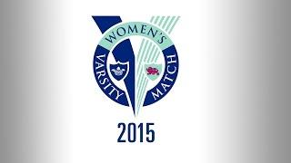 Download The Womens Varsity Match 2015 - Live from Twickenham Stadium Video