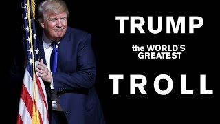 Download The World's Greatest Troll: the Humor of Donald Trump Video