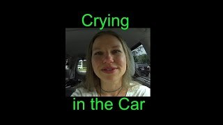 Download Crying in the Car at the Dentist Video