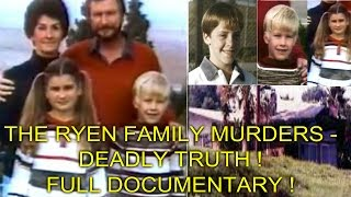 Download THE RYEN FAMILY MURDERS - DEADLY TRUTH - FULL DOCUMENTARY ! Video