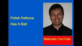 Download Polish Defence Has A Bait Video