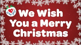 Download We Wish You a Merry Christmas with Lyrics Christmas Carol & Song Kids Love to Sing Video