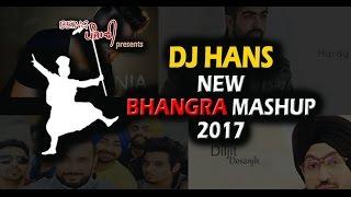 Download Bhangra Mashup 2017 - Dj Hans | New Punjabi Mashup | Latest Punjabi 12 Minute Bhangra Mashup Video