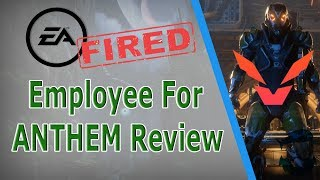 Download EA FIRES Employee Over NEGATIVE Anthem Review! (Game Changers Review Blocked) Video