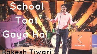 Download School Toot Gaya Hai - Rakesh Tiwari | The Storytellers Video