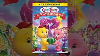 Download Care Bears: The Giving Festival Movie Video