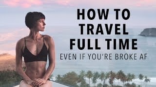 Download How To Afford a Life of Non-Stop Travel (Even if You're Broke AF) Video