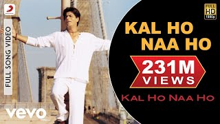 Download Kal Ho Naa Ho - Title Track Video | Shahrukh Khan, Saif, Preity Video