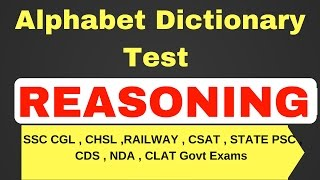 Download Alphabet Dictionary questions for SSC CHSL , CGL , Railway , CLAT , CSAT Video