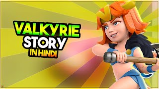 Download ″VALKYRIE″ Story of Valkyrie in Hindi | Valkyrie की कहानी | Clash stories in Hindi Episode - 25 Video