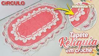 Download Tapete Relíquia em Crochê 1/3 Video
