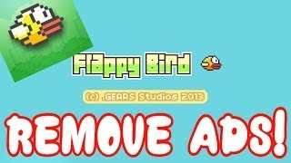 Download How to REMOVE ads from Flappy Bird! Video