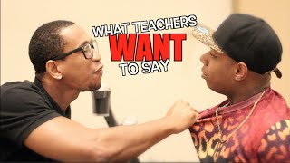 Download What Teachers Say vs What Teachers WANT To Say (part 1) Video