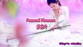 Download Bury The Fallen Petals 葬花吟 Sky's violin Yukimine Ishino Video