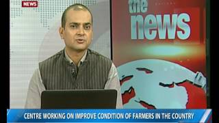 Download Centre working on improving condition of farmers in the country Video