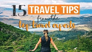 Download 15 TRAVEL TIPS from the TOP TRAVEL EXPERTS Video