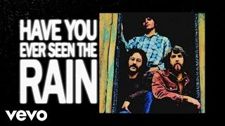 Download Creedence Clearwater Revival - Have You Ever Seen The Rain Video